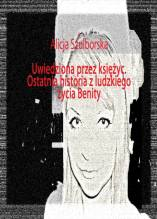 Okładka włsc. Benita Alicja Szulborska
